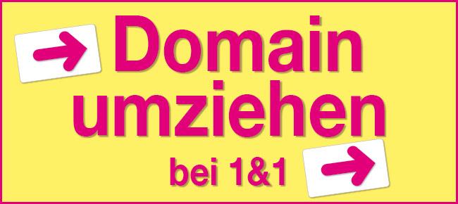 Domain umziehen bei 1&1 wird ganz einfach und verständlich erklärt