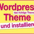 So findet ihr das richtige Wordpress Theme