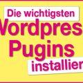 sinnvolle Plugins für Wordpress